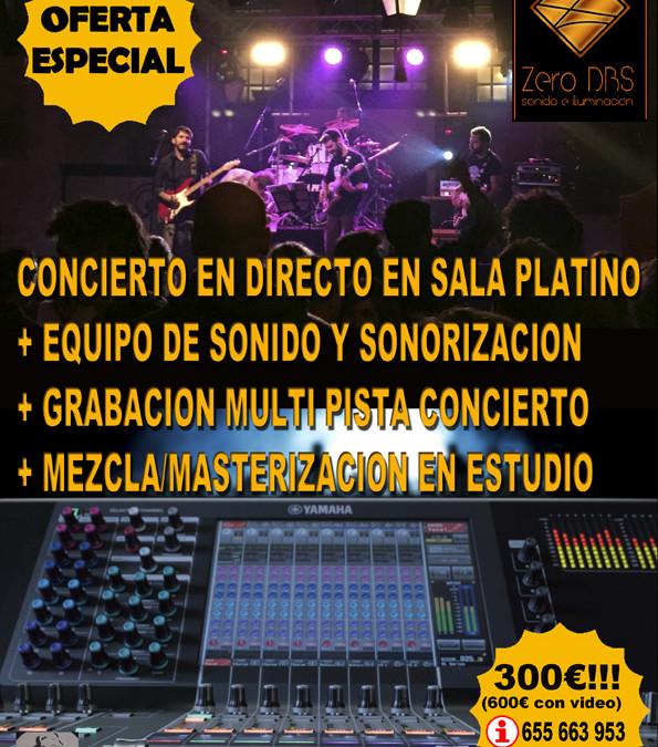 TU CONCIERTO EN DIRECTO EN SALA PLATINO + GRABACION + MEZCLA EN ESTUDIO!!!