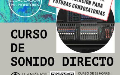 PLAZAS AGOTADAS PARA CURSOS DE SONIDO DIRECTO ABRIL 2016!!!